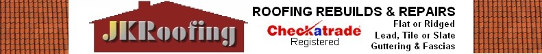 JK Roofing, Midhurst, Petworth, Sussex, Hants and Surrey